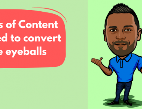 3 TYPES OF CONTENT YOU NEED TO CONVERT EYEBALLS TO ENQUIRIES
